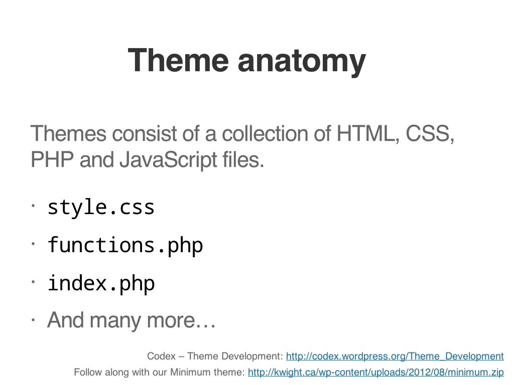 Getting Started With WordPress Theme Development – kwight.ca